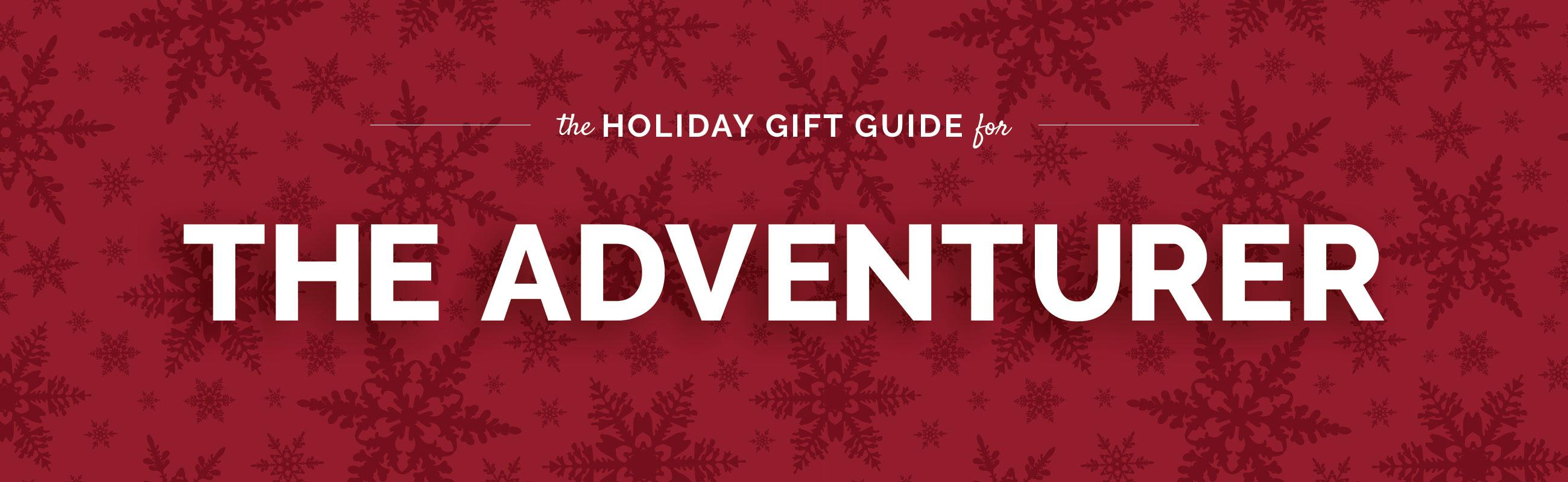 The Adventurer Gift Guide