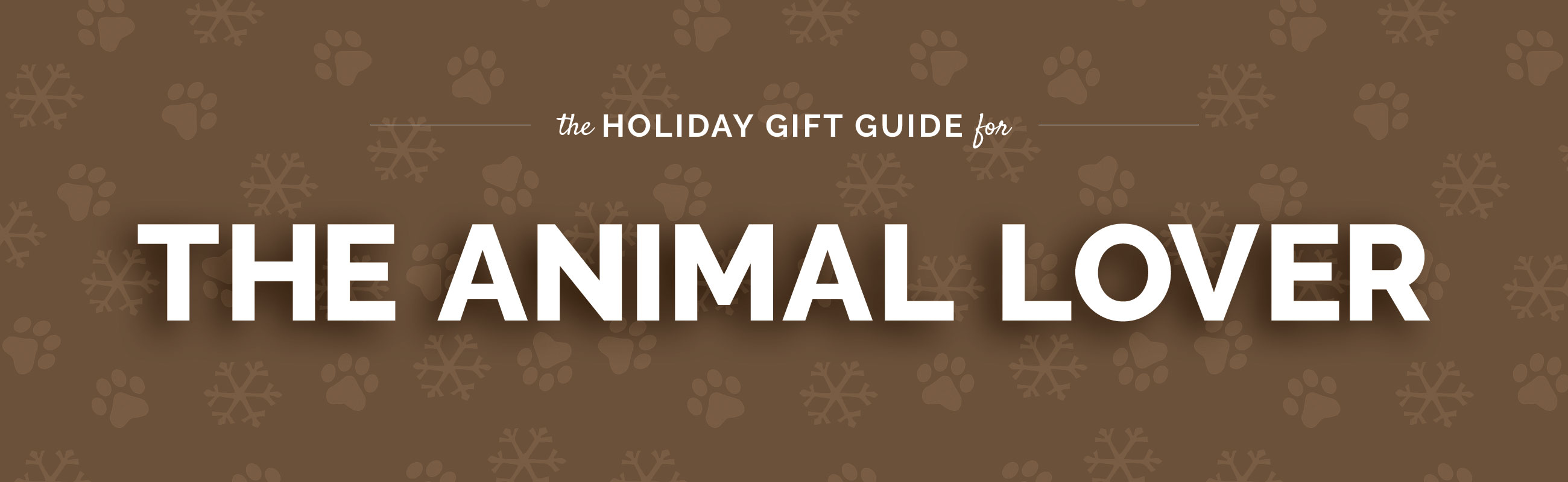 The Animal Lover Gift Guide